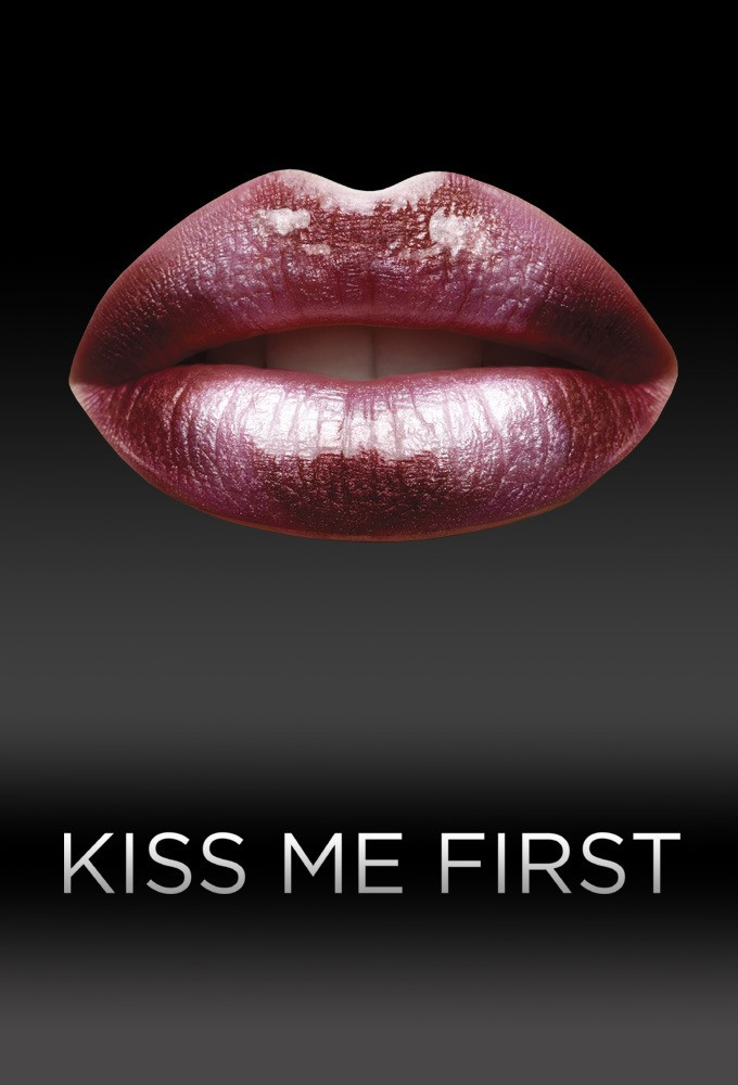 Watch Series Kiss Me First  Season 1