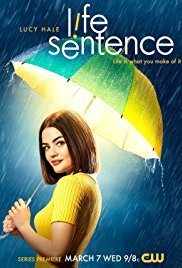 Watch Series Life Sentence Season 1