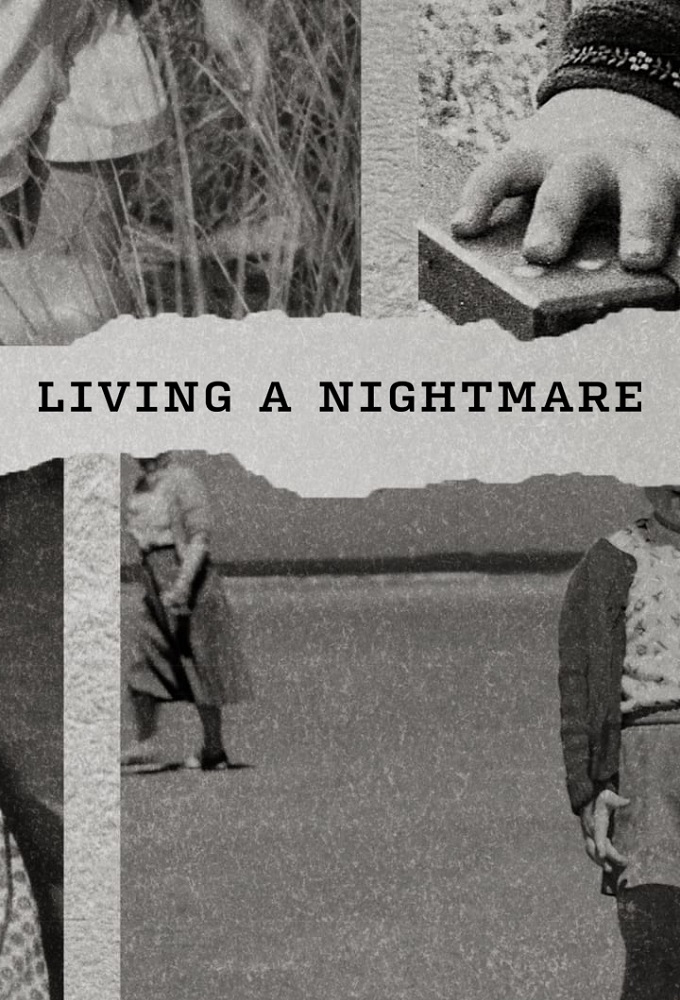 Living A Nightmare Season 1 123Movies