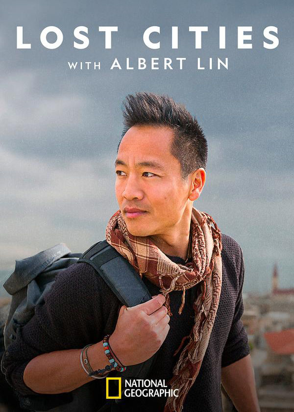 Lost Cities with Albert Lin Season 2 123Movies