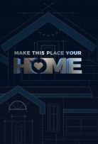 Make This Place Your Home Season 1 123Movies