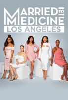 Married to Medicine Los Angeles Season 1 123Movies