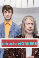 stream Miracle Workers Season 2