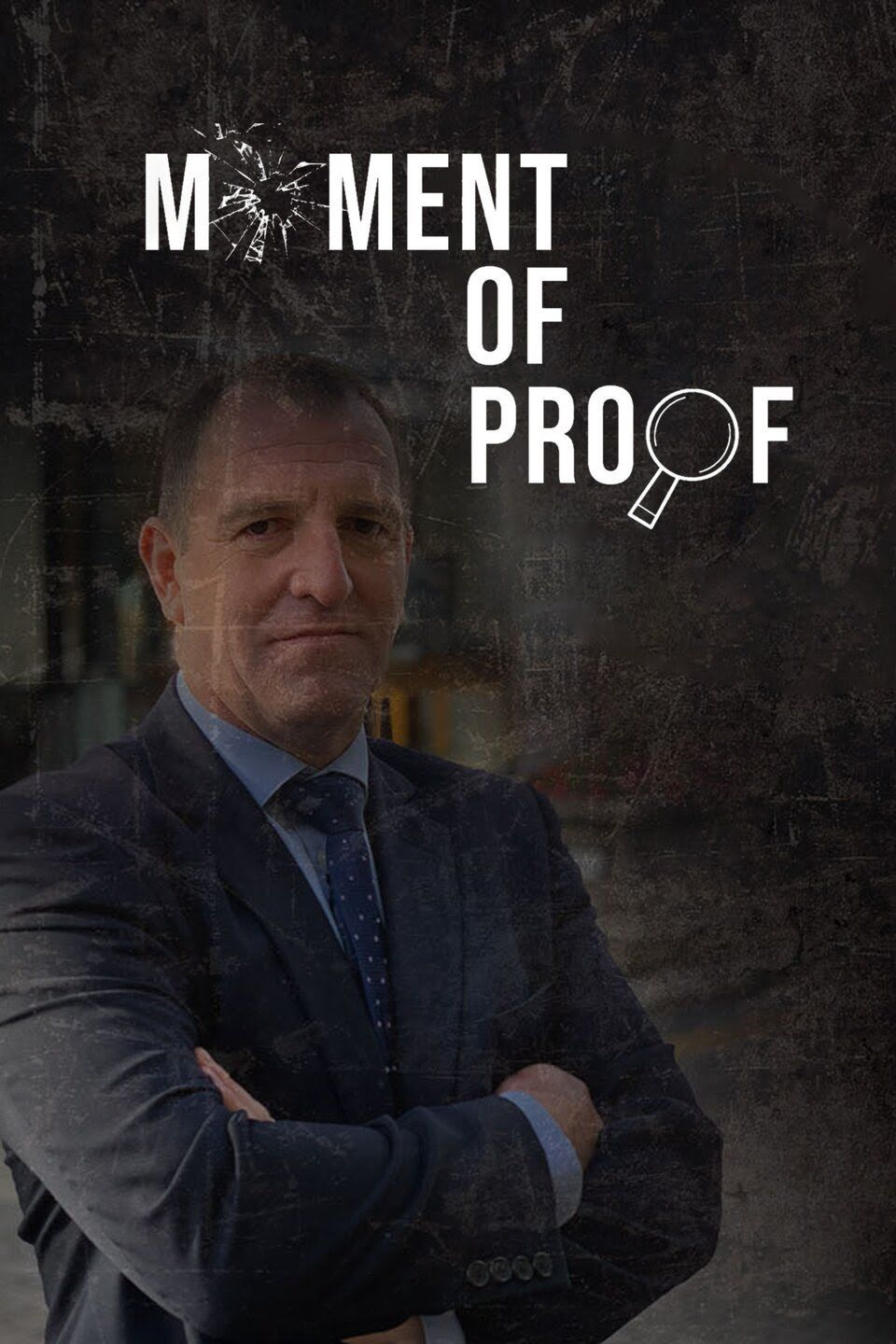 Moment of Proof Season 1 Projectfreetv
