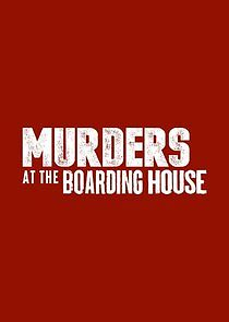 Murders at the Boarding House Season 1 123Movies
