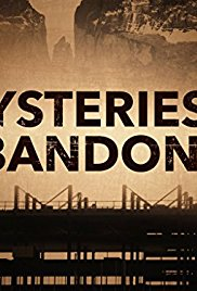 Watch Series Mysteries of the Abandoned Season 3