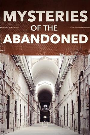 Watch Series Mysteries of the Abandoned Season 4