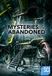 Mysteries of the Abandoned Season 7 123Movies