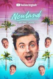 Neuland with Phil Laude Season 1 123Movies