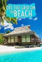 Watch Series Off The Grid On The Beach Season 1