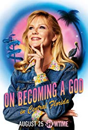 On Becoming a God in Central Florida Season 1 123Movies