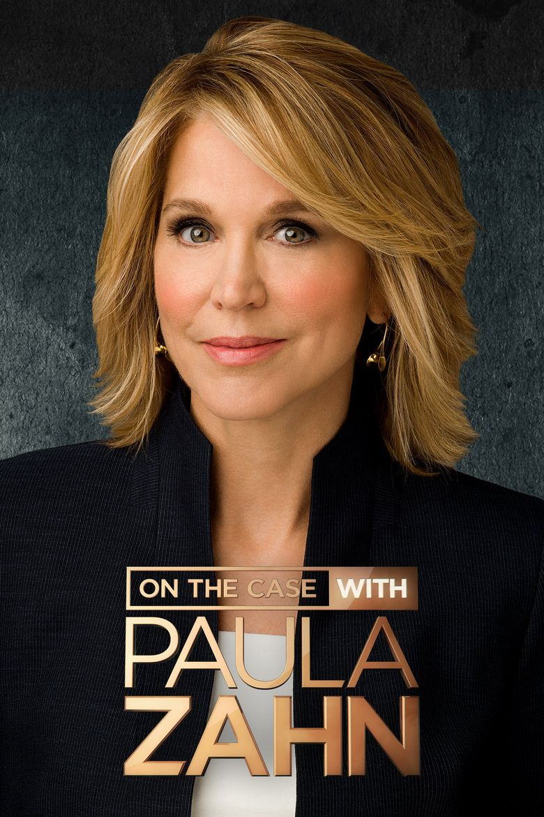 On The Case With Paula Zahn Season 17 123streams