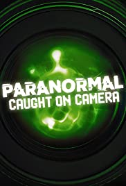 Paranormal Caught on Camera Season 3 123Movies