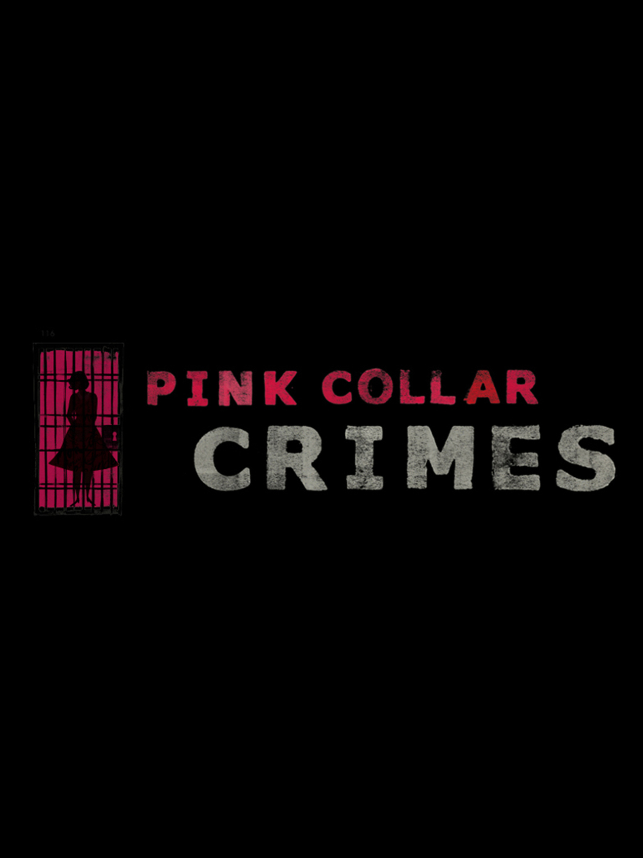 Pink Collar Crimes Season 1 123Movies