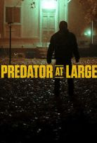 Predator At Large Season 1 MoziTime