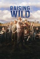 Raising Wild Season 1 123Movies