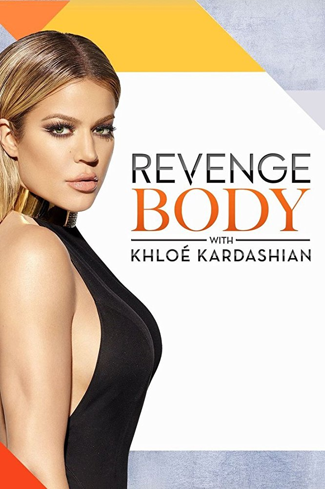 Revenge Body with Khloe Kardashian Season 2 Projectfreetv