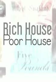 Watch Series Rich House, Poor House Season 5