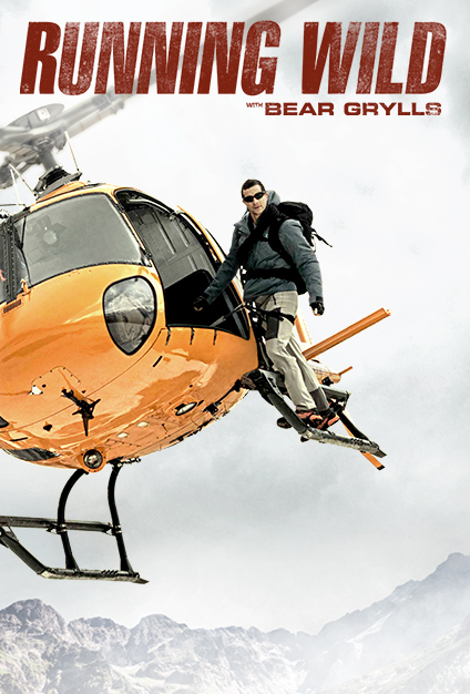 Watch Series Running Wild with Bear Grylls Season 5