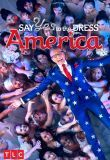 Say Yes To The Dress America Season 1 123Movies