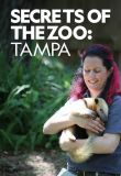 stream Secrets of the Zoo Tampa Season 1