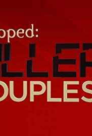 Snapped Killer Couples Season 2 123Movies