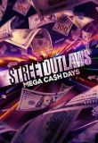 Street Outlaws Mega Cash Days Season 1