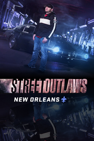 Street Outlaws New Orleans Season 2  Projectfreetv