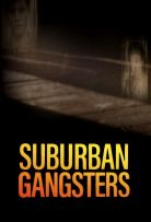 Suburban Gangsters Season 1 123Movies