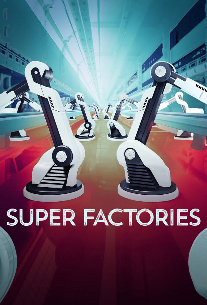 Super Factories Season 1 123Movies