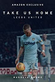 Take Us Home Leeds United Season 1