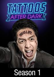 Tattoos After Dark Season 1 funtvshow