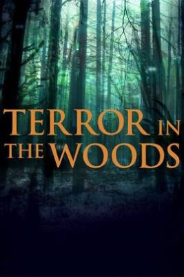 Terror in the Woods Season 2 123Movies
