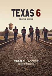 Watch Series Texas 6 Season 1