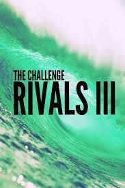 The Challenge Rivals III Season 1 123Movies