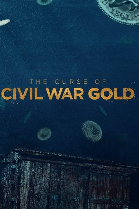 The Curse of Civil War Gold Season 1 123Movies