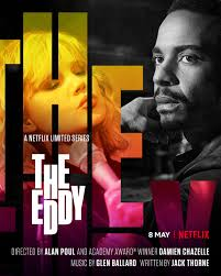 The Eddy Season 1 123Movies