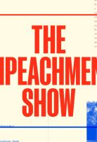 stream The Impeachment Show Season 1