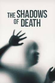 The Shadows of Death Season 1 123Movies
