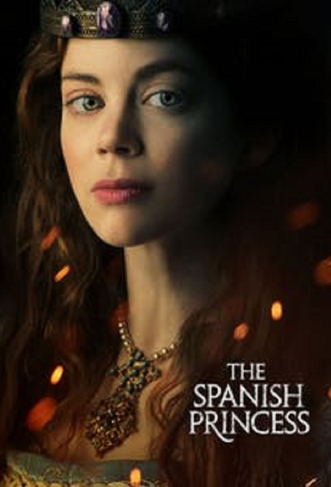 Watch Series The Spanish Princess Season 1