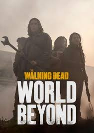 The Walking Dead World Beyond Season 1