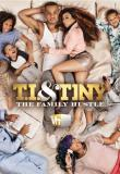 TI and Tiny The Family Hustle Season 3 123Movies