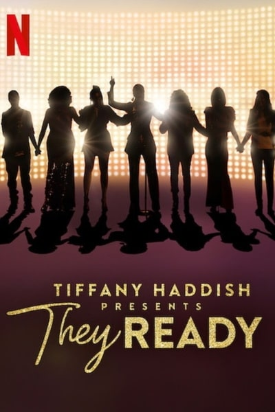 Tiffany Haddish Presents They Ready Season 2 123streams