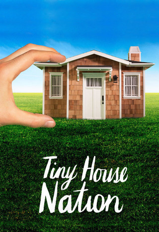 Watch Series Tiny House Nation Season 6