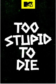 Too Stupid to Die Season 1 123streams