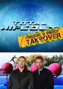 Total Wipeout Freddie and Paddy Takeover Season 1 123Movies