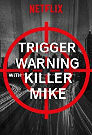 Trigger Warning with Killer Mike Season 1 123Movies