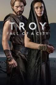 Watch Series Troy Fall Of A City Season 1