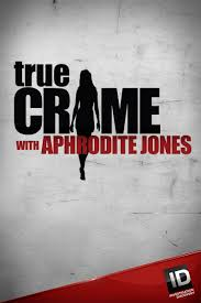 stream True Crime with Aphrodite Jones Season 4