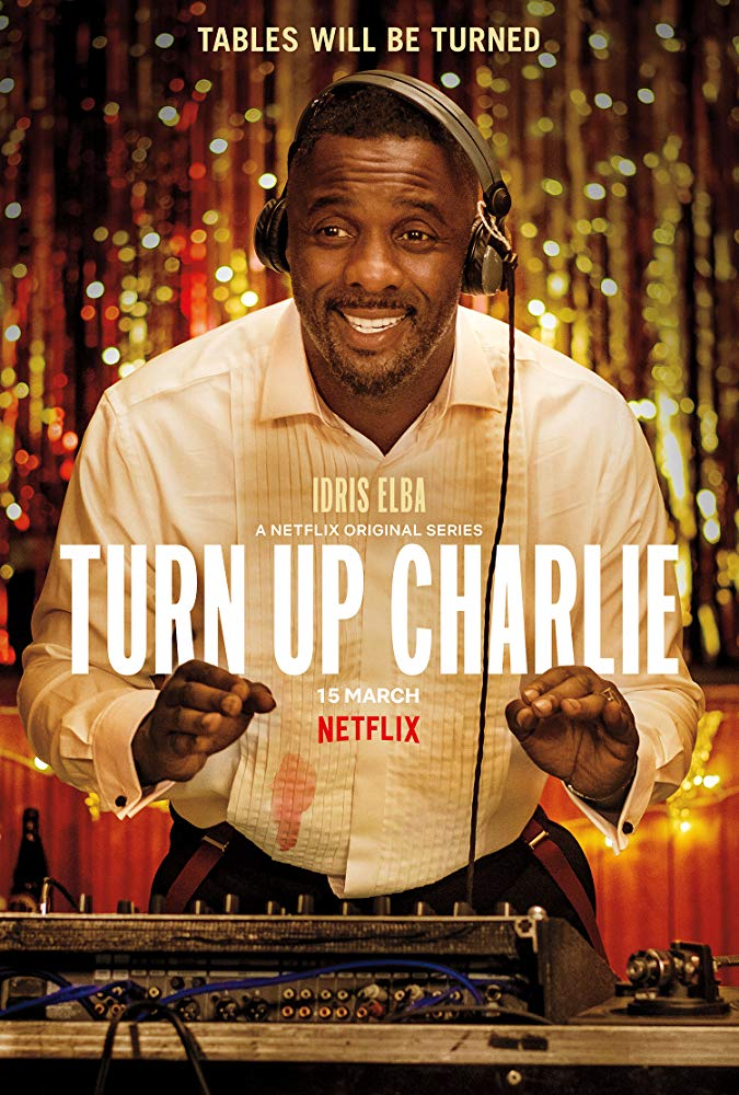 Turn Up Charlie Season 1  123Movies